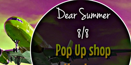 Dear Summer 8/8 tickets