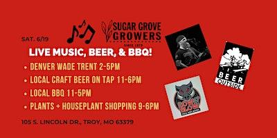 Live Music, Denver Wade Trent + BBQ + Beer + Beautiful Plants/Houseplants