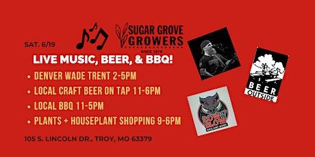 Live Music, Denver Wade Trent + BBQ + Beer + Beautiful Plants/Houseplants tickets