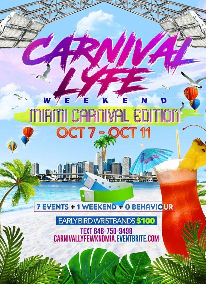 CARNIVALLYFE WEEKEND   7+ EVENTS   MIAMI COLUMBUS WEEKEND 2021 image
