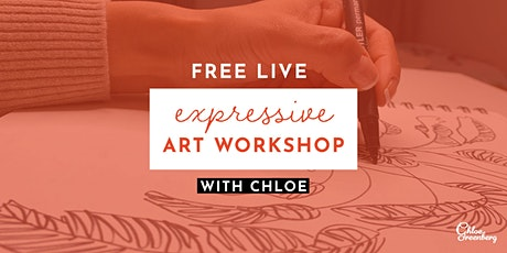 FREE 2-day Live Expressive Art Workshops with Chloe tickets