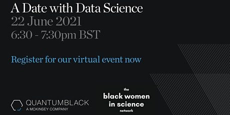 Black Women in Science: A Date with Data Science (QuantumBlack) tickets