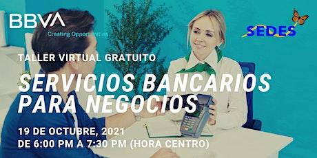 Servicios Bancarios Para Negocios  - Taller Virtual GRATIS boletos