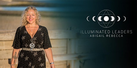 Illuminate From Within: become more confident and visible w/Abigail Rebecca tickets