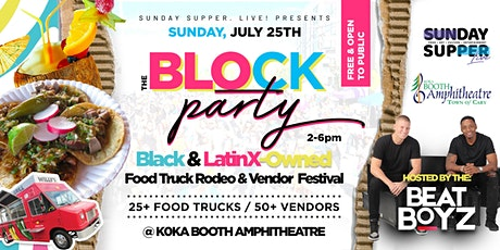 The BLOCK Party Food Truck Festival| Sunday Supper. Live! tickets