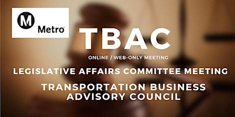 TBAC Legislative Affairs Committee Meeting - WEB BASED /ONLINE MEETING ONLY biglietti