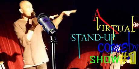 A Virtual Stand-Up Comedy Show #1  (FREE) tickets