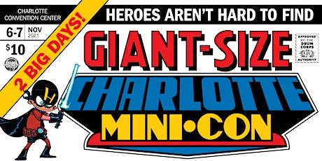 GIANT-SIZE CHARLOTTE MINI-CON tickets