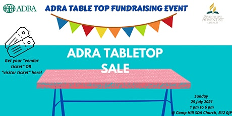 Tabletop Sale for ADRA at Camp Hill SDA Church - Book your ticket today! tickets