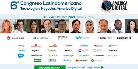 6º  Congreso Latinoamericano Tecnología y Negocios America Digital 2021 boletos