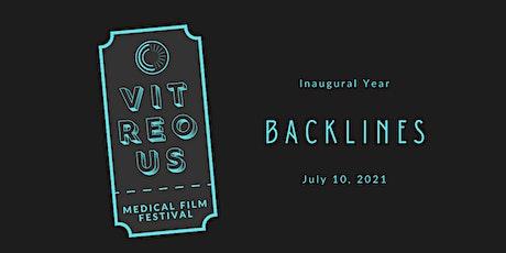 """Vitreous"" Medical Film Festival  | 2021 Theme - ""BACKLINES"" tickets"
