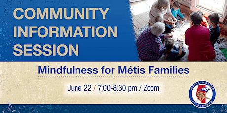 Community Information Session: Mindfulness for Métis Families biglietti