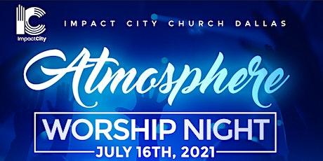 Atmosphere Worship Night tickets