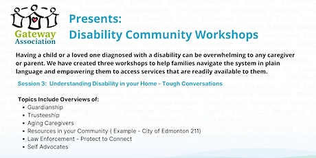 Session 3: Understanding Disability In Your Home - Tough Conversations tickets
