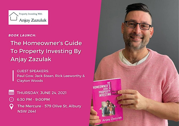 Book Launch – The Homeowners Guide to Property Investing by Anjay Zazulak image
