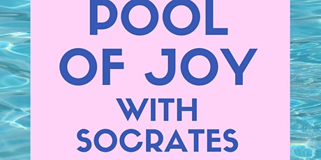 Socrates and his Friends Pool Party boletos
