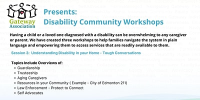 Session 3: Understanding Disability In Your Home – Tough Conversations
