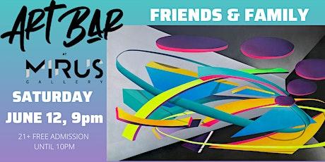 Friends & Family Mirus Art Bar Opening tickets