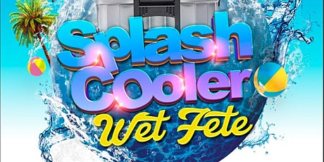 Splash Cooler Wet Fete tickets
