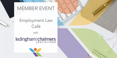 Employment Law Café - what all businesses need to know tickets