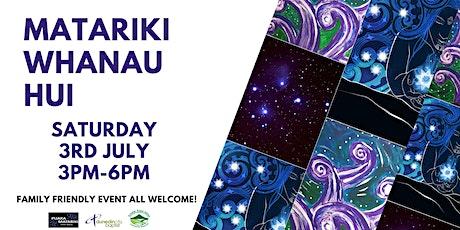 Matariki Whanau Hui tickets