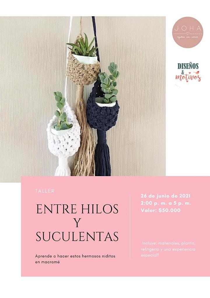 ENTRE HILOS Y SUCULENTAS image