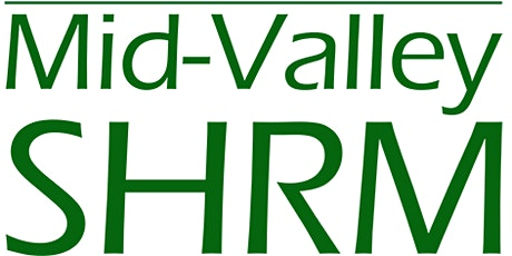 Mid-Valley SHRM August Meeting-Safe Workplaces tickets