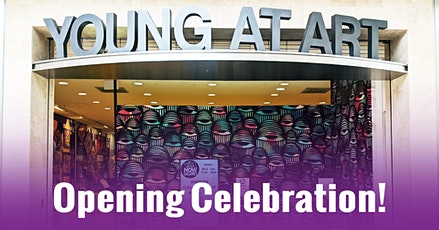 Young At Art Opening Celebration tickets