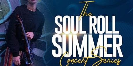 The Soul Roll Summer Concert Series in celebration of Black Music Month tickets