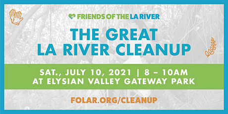 The Great LA River CleanUp: Elysian Valley Gateway Park tickets