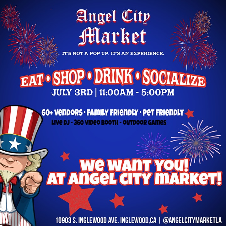 Angel City Market: 4th of July Weekend Special image
