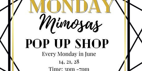 Monday Mimosas Pop-up Shop tickets