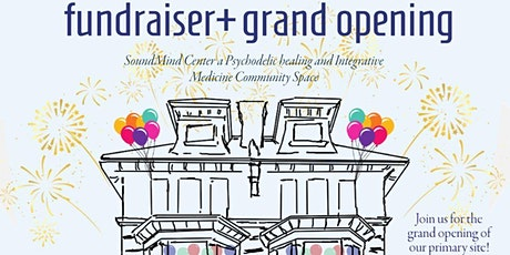 Psychedelic Therapy Center Grand Opening & Fundraiser tickets