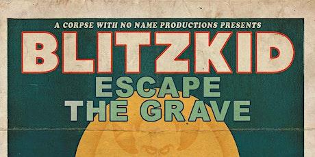 Blitzkid - Escape the Grave Tour in Orlando tickets