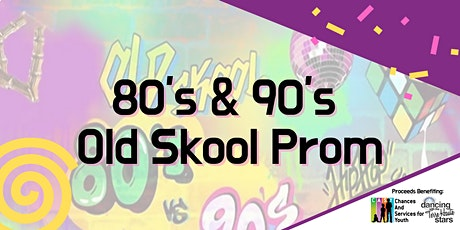 80's & 90's Old Skool Prom tickets