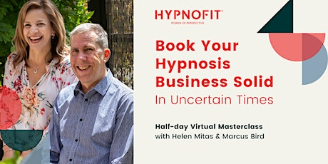 Book Your Hypnosis Business Solid In Uncertain Times tickets