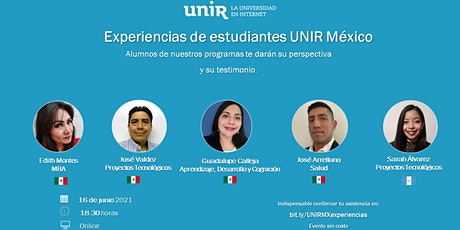 Experiencias de estudiantes de UNIR México boletos