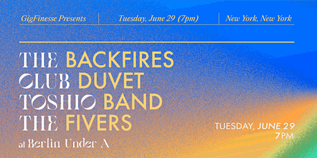 GigFinesse Presents: The Backfires | Club Duvet | Toshio Band | The Fivers tickets