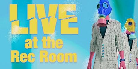 Live at Rec Room tickets