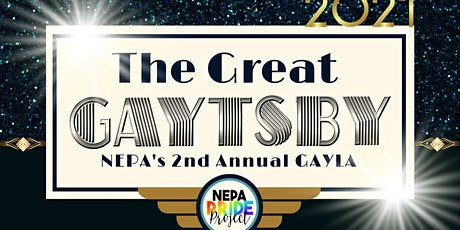 """2021 NEPA GAYLA- The Great """"Gaytsby"""" tickets"""