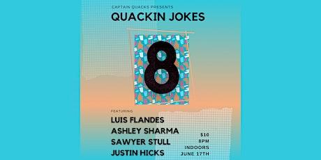 Quackin Jokes 8: Standup Comedy! tickets