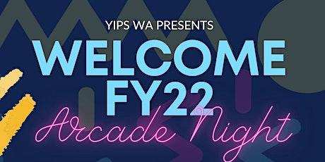 YIPs WA Presents: Welcome FY22 - Arcade Night tickets
