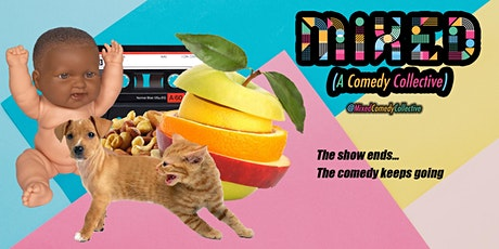 MiXED (A Comedy Show tickets