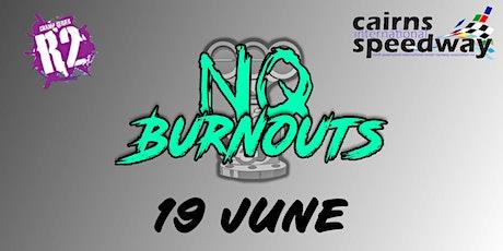 NQ Burnouts - Round 2 tickets