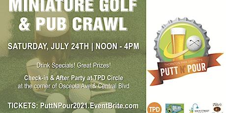 TPD 7th Annual Putt N' Pour tickets