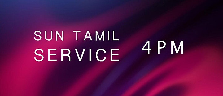 SUN 4 pm Worship Service  [ TAMIL ] image
