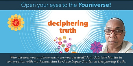 Deciphering Truth - Dr Grace Lopez-Charles tickets