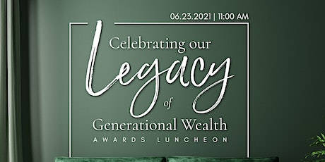 Wealth Watchers' Homeownership Legacy Awards Luncheon tickets
