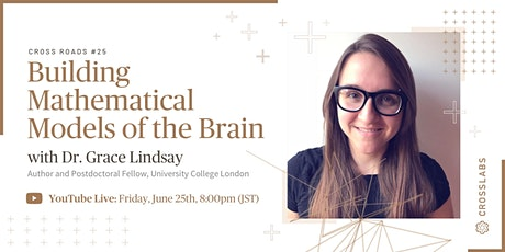 Cross Roads #25: Building Mathematical Models of the Brain tickets