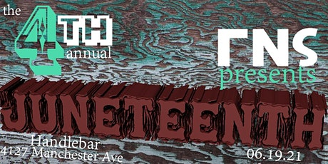 RNS Presents The 4th Annual Juneteenth tickets